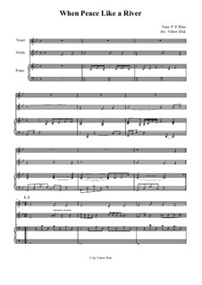 When Peace Like a River: For vocal, violin and piano by Philip Paul Bliss