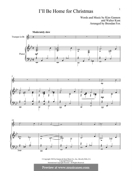 I'll Be Home for Christmas: For trumpet and piano by Kim Gannon, Walter Kent