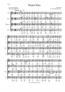 Weepin' Mary: For ATBarB choir (with split basses at the end) D minor by folklore