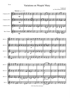 Weepin' Mary: Variations, for clarinet quartet by folklore