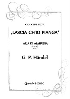 Lascia Ch'io Pianga: For high voice (F-dur) by Georg Friedrich Händel