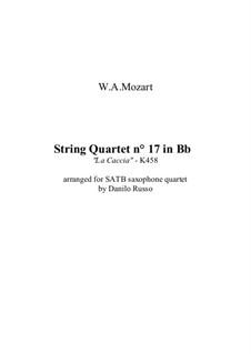 String Quartet No.17 in B Flat Major 'Hunt' , K.458: Arrangement for SATB saxophone quartet by Danilo Russo by Wolfgang Amadeus Mozart