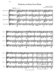 Home, Sweet Home: Variations, for clarinet quartet by Henry Bishop
