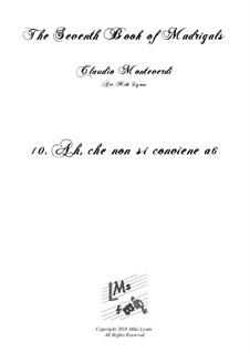 Book 7 (Concerto), SV 117–145: No.10 Ah, che non si conviene a6 by Claudio Monteverdi