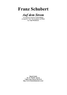 Auf dem Strom (On The River), D.943 Op.119: For voice, Eb alto saxophone and piano by Franz Schubert