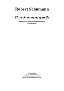 Three Romances for Oboe (or Violin) and Piano, Op.94: Version for Bb clarinet and piano by Robert Schumann