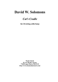 Cat's Cradle: For 24-string celtic harp by David W Solomons