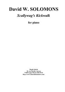 Scallywag's Kickwalk: For piano by David W Solomons