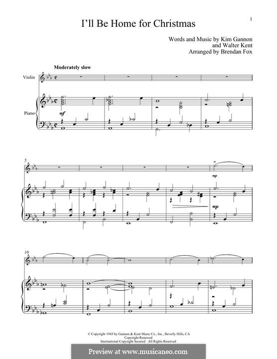 I'll Be Home for Christmas: For violin and piano by Kim Gannon, Walter Kent