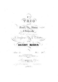 Piano Trio No.1 in A Major, Op.8: Full score by Napoléon Henri Reber