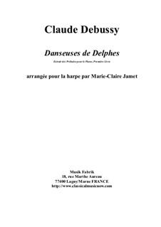 No.1 Danseuses de Delphes: For harp by Marie-Claire Jamet by Claude Debussy