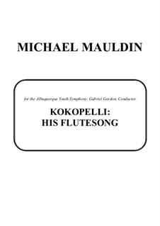 Kokopelli: His Flutesong: Kokopelli: His Flutesong by Michael Mauldin