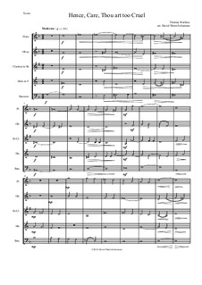 Hence, Care, Thou art too cruel: For wind quintet by Thomas Weelkes