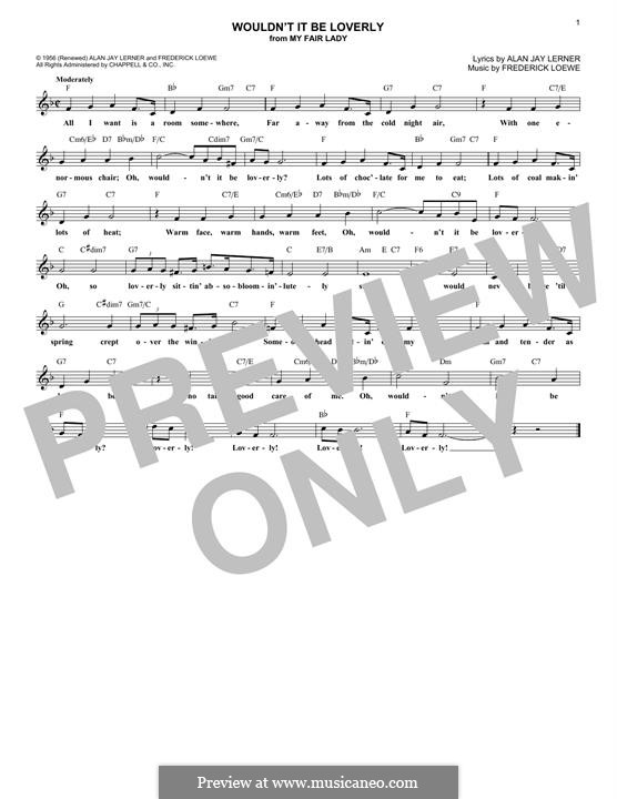 Wouldn't It Be Loverly (from My Fair Lady): Melody line by Frederick Loewe