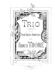 Piano Trio in A Major, Op.121: Full score by Francis Thomé
