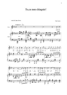 Tu, ca nun chiagnie: For voice and piano by Ernesto de Curtis