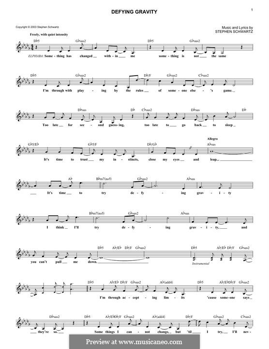 Defying Gravity (from the Broadway Musical Wicked): Melody line by Stephen Schwartz