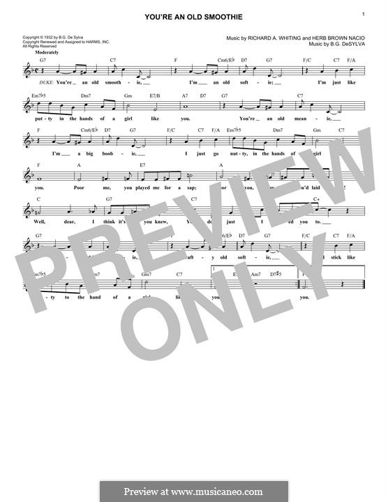 You're an Old Smoothie (Ethel Merman): Melody line by Buddy Gard DeSylva, Richard A. Whiting, Nacio Herb Brown