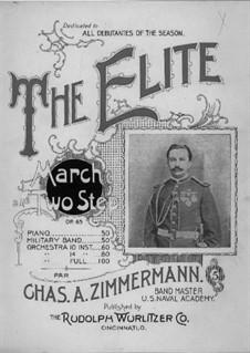 The Elite, Op.65: The Elite by Charles A. Zimmermann
