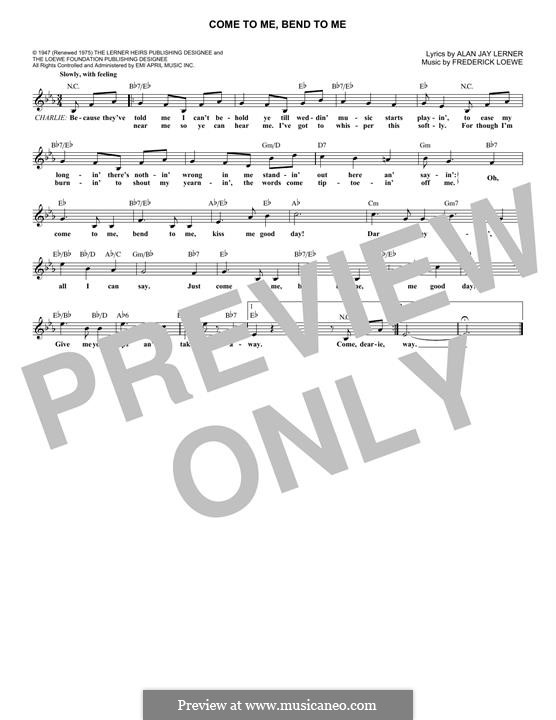Come To Me, Bend To Me: Melody line by Frederick Loewe