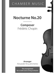 Nocturne in C Sharp Minor, B.49 KK IVa/16: For string orchestra by Frédéric Chopin
