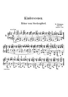 No.9 Ritter vom Steckenpferd (Knight of the Hobbyhorse): For piano by Robert Schumann