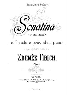 Sonatina in D Minor for Violin and Piano, Op.27: Score by Zdeněk Fibich