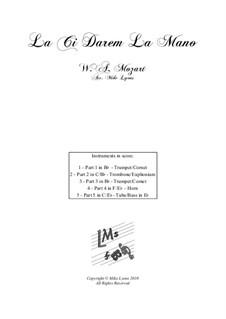 Là ci darem la mano: For brass quintet by Wolfgang Amadeus Mozart