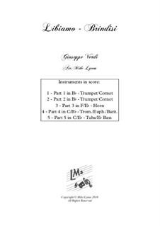 Libiamo ne'lieti calici (Brindisi): For brass quintet by Giuseppe Verdi