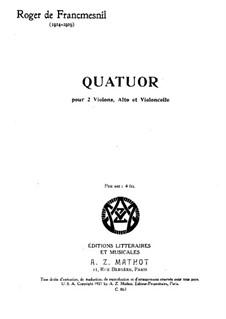 String Quartet in G Minor, Op.28: Full score by Roger de Francmesnil