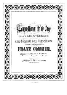 Compositions for Organ: Book I by Girolamo Frescobaldi, Giacomo Carissimi, Franz Xaver Murschhauser, Johann Speth