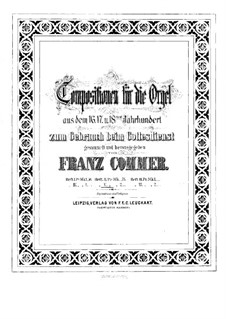 Compositions for Organ: Book V by Girolamo Frescobaldi, Giacomo Carissimi, Franz Xaver Murschhauser, Johann Speth