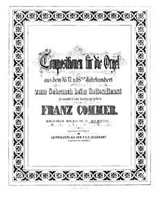 Compositions for Organ: Book III by Girolamo Frescobaldi, Giacomo Carissimi, Franz Xaver Murschhauser, Johann Speth