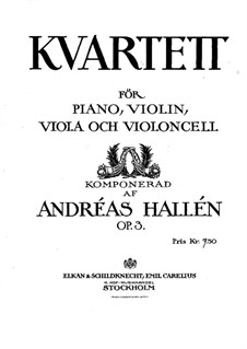 Piano Quartet in D Minor, Op.3: Full score by Johan Andreas Hallén
