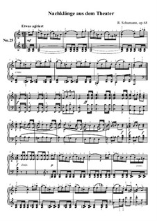 No.25 Nachklänge aus dem Theater (Echoes from the Theatre): For piano by Robert Schumann