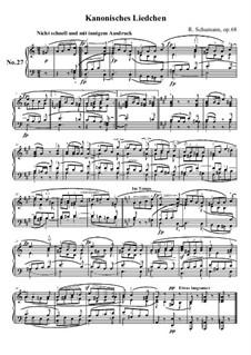 No.27 Kanonisches Liedchen (A Little Canon): No.27 Kanonisches Liedchen (A Little Canon) by Robert Schumann