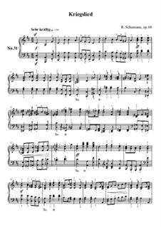No.31 Kriegslied (Song of War): No.31 Kriegslied (Song of War) by Robert Schumann