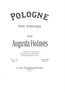 Pologne. Symphonic Poem: Arrangement for piano four hands by Augusta Mary Anne Holmès