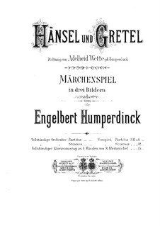 Hansel and Gretel: For piano four hands by Engelbert Humperdinck