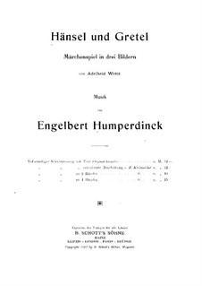 Hansel and Gretel: For voices and piano by Engelbert Humperdinck