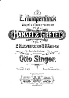 Hansel and Gretel: Overture, for piano eight hands – piano I part by Engelbert Humperdinck