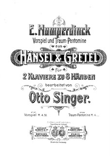 Hansel and Gretel: Overture, for piano eight hands – piano II part by Engelbert Humperdinck