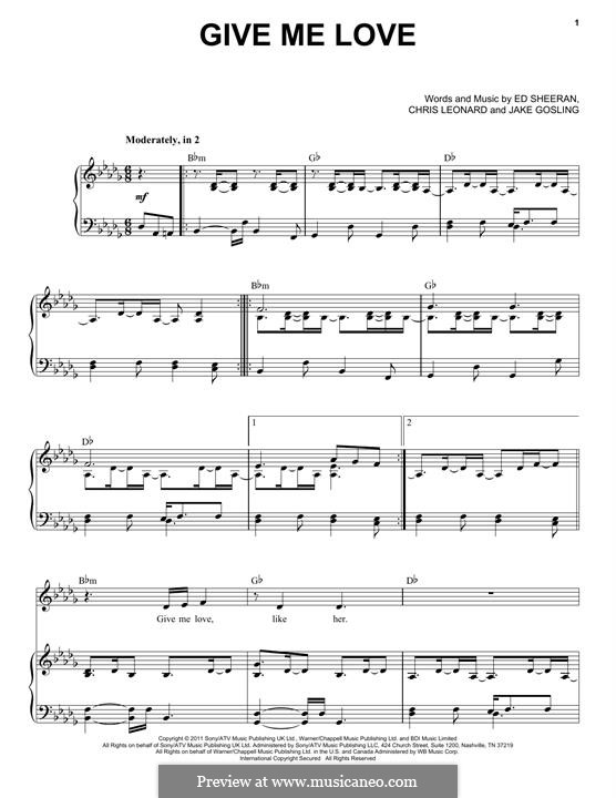Give Me Love: For voice and piano by Ed Sheeran, Christopher Leonard, Jake Gosling