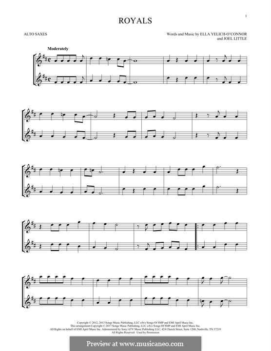 Royals (Lorde): For two alto saxophones by Ella Yelich-O'Connor, Joel Little