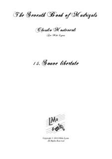 Book 7 (Concerto), SV 117–145: No.15 Soave libertate a6 by Claudio Monteverdi