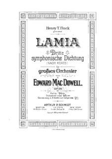 Lamia. Symphonic Poem, Op.29: Lamia. Symphonic Poem by Edward MacDowell