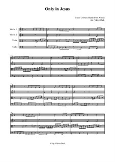 Only in Jesus: For string quartet by folklore