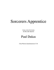 L'apprenti sorcier (The Sorcerer's Apprentice): For recorder quartet by Paul Dukas
