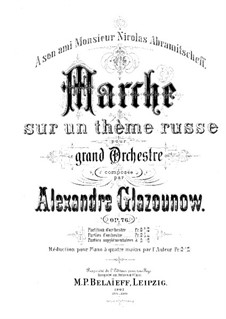 March on a Russian Theme, Op.76: For symphonic orchestra by Alexander Glazunov