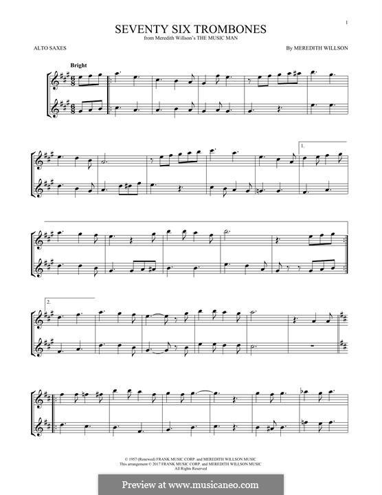 Seventy Six Trombones: For two alto saxophones by Meredith Willson
